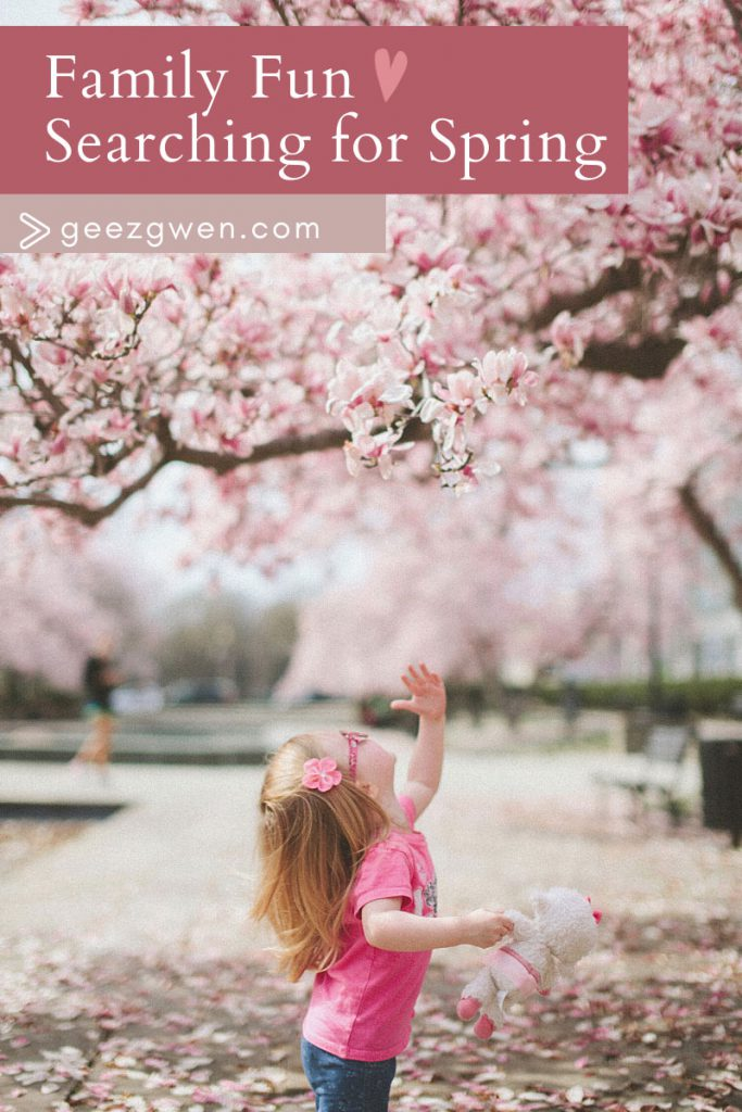 Searching for Spring - Family fun ideas.