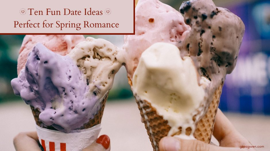 Ten Fun Date Ideas Perfect for Spring