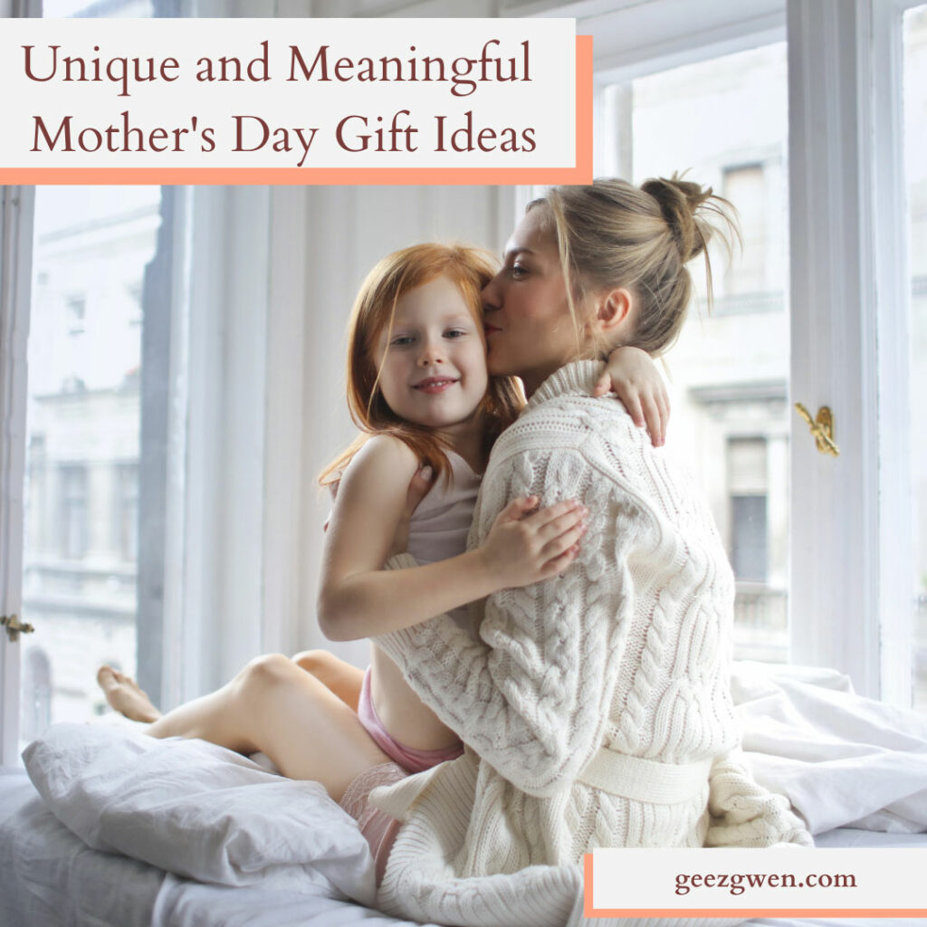 Unique and Meaningful Gifts for Mom!